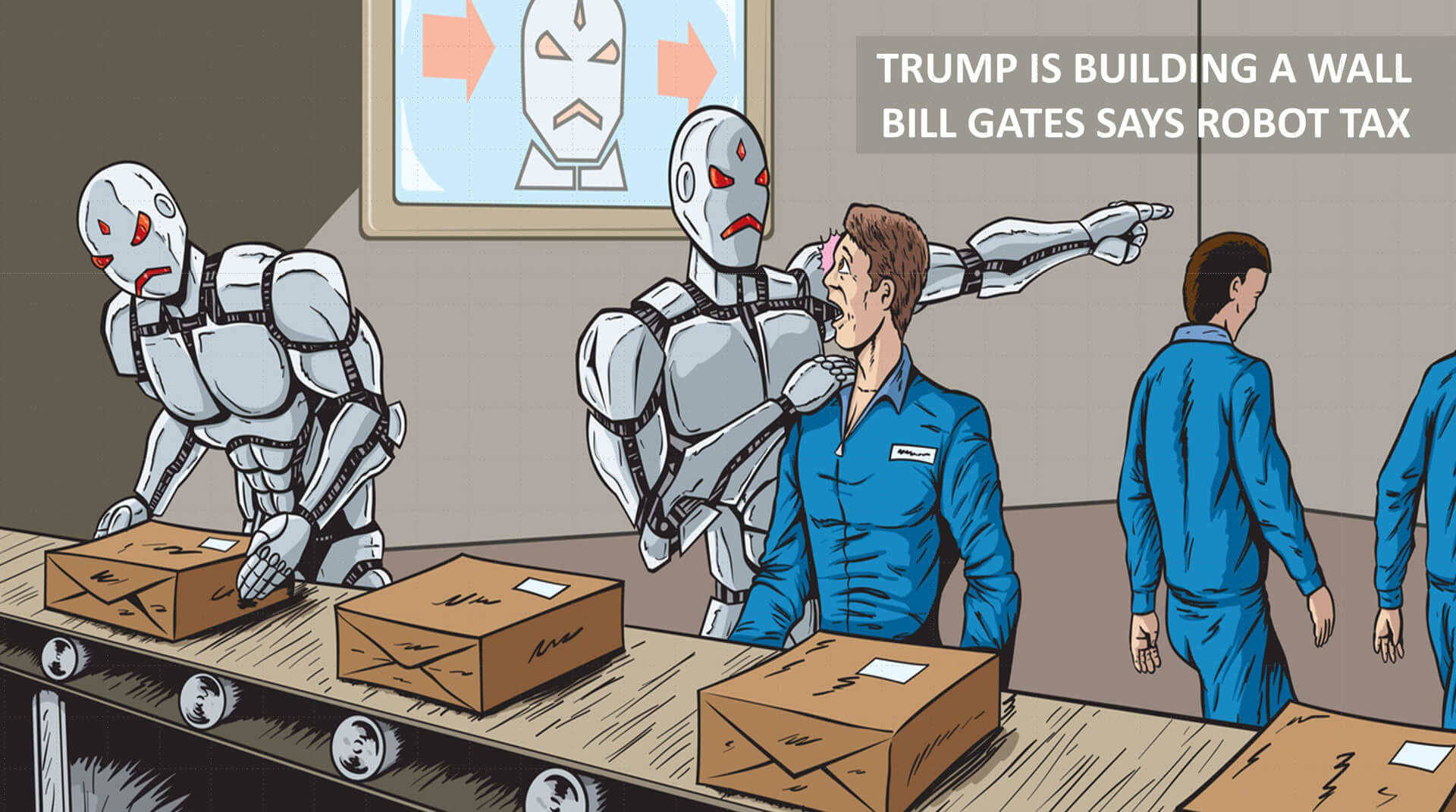 Donald Trumps wants to build a wall, Bill Gates says Robot Tax - Marketing Keynote Speaker Igor Beuker